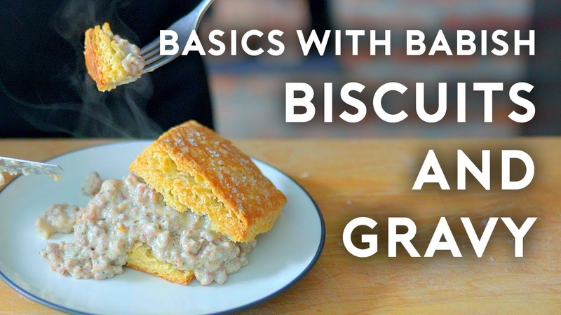 Biscuits Gravy | Basics with Babish