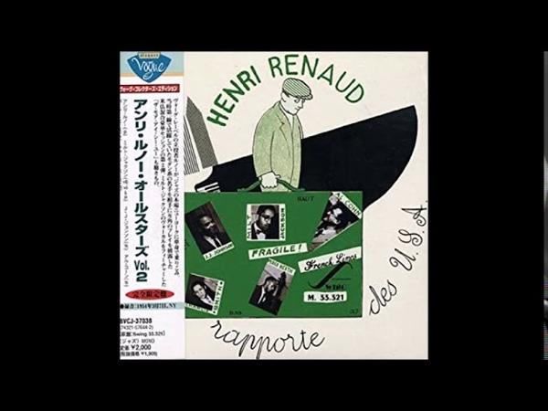 Henri Renaud All Stars Nous Rapporte des USA vol 2