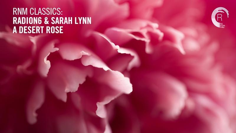 VOCAL TRANCE: Radion6 Sarah Lynn - A Desert Rose [RNM CLASSICS] LYRICS