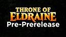 Throne of Eldraine Pre-PreRelease