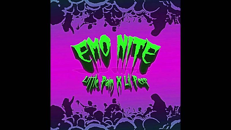 Little Pain x Lil Peep - Emo Nite