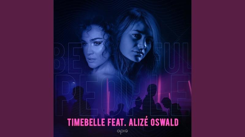 Beautiful People feat Alizé Oswald