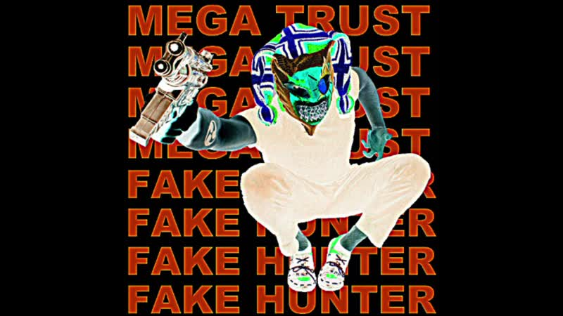 MEGA TRUST FAKE HUNTER