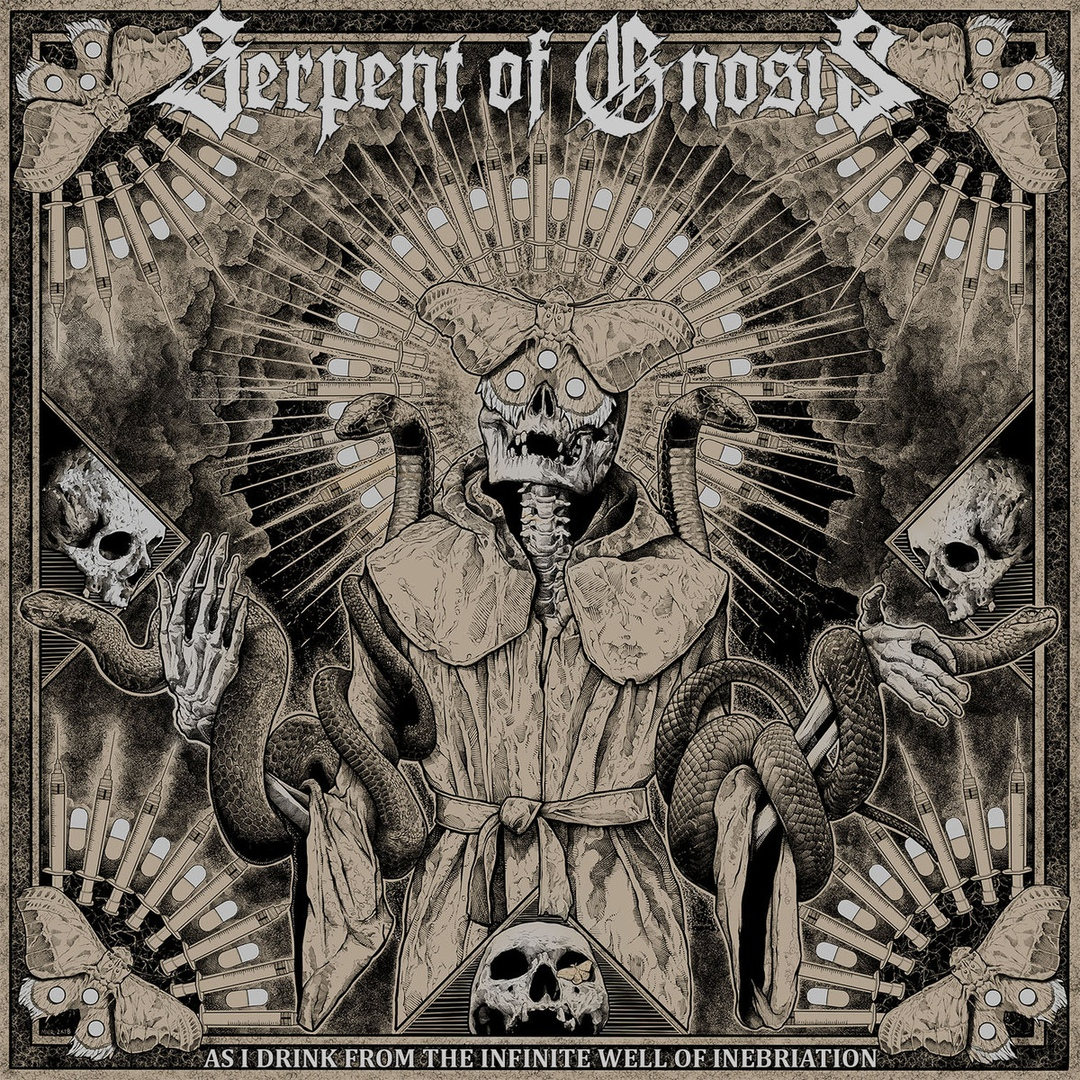 Serpent Of Gnosis - As I Drink from the Infinite Well of Inebriation