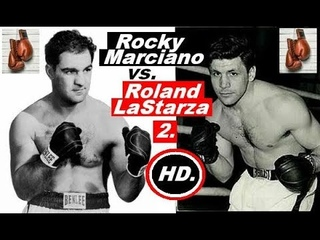 Рокки Марчиано - Роланд Ластарза 2 / Rocky Marciano vs Roland LaStarza