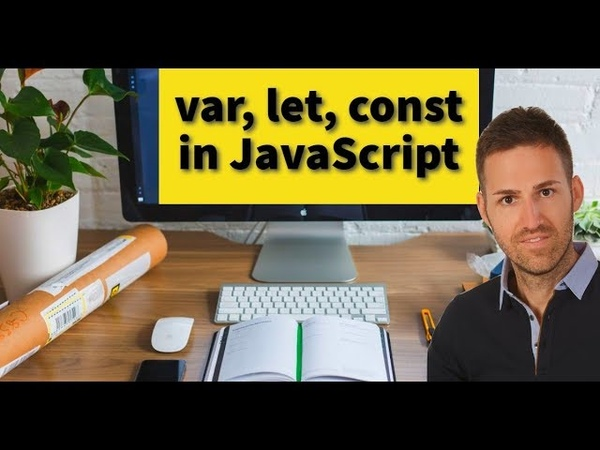 Var, Let, and Const in JavaScript