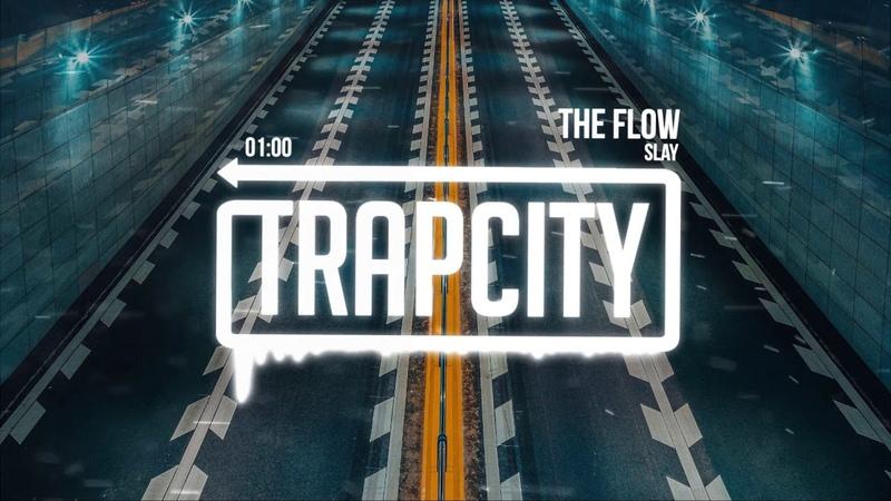 SLAY The Flow