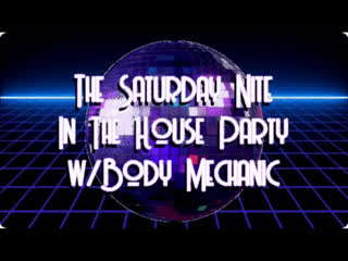 Saturday Nite In The House Party - #SupportUs