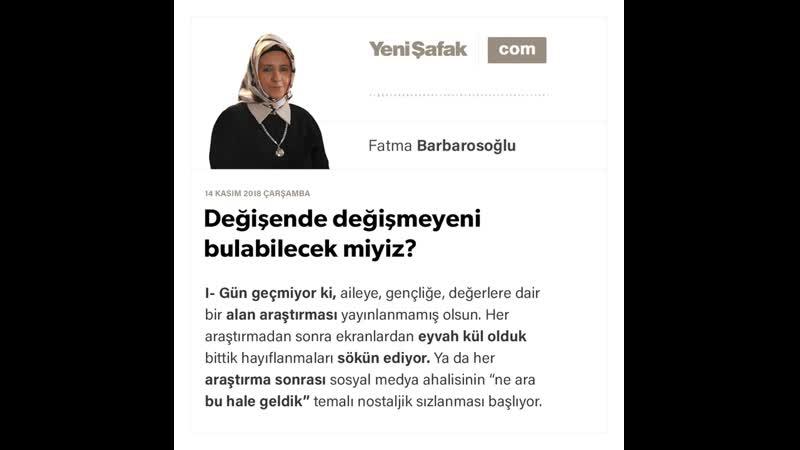 13 Fatma Barbarosoğlu Değişende değişmeyeni bulabilecek miyiz