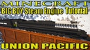 Minecraft Train Tutorial : Steam Locomotive - Union Pacific BIG BOY TUTORIAL