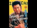 ZATOICHI AND THE FUGITIVES 1968, SHINTARO KATSU