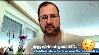 """""""Was wirklich geschah…!"""" - Christian Hafenecker über seine Corona-Infektion"""