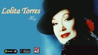 Hoy. Lolita Torres. Full album
