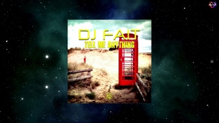 DJ Fait - Tell Me Anything (Satellite Robots Remix) [AQUALOOP RECORDS]
