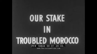 OUR STAKE IN TROUBLED MOROCCO  1953 B-36 BOMBER BASE  MOHAMMED V YUSEF  OPERATION REFLEX  18844