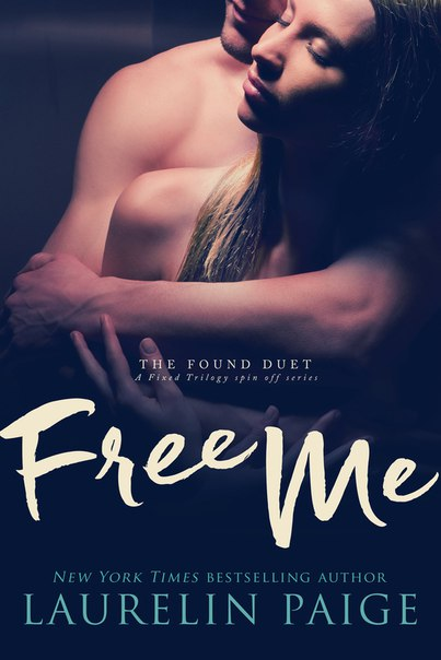 Free Me (The Found Duet #1)