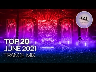 BEST TRANCE 2021 JUNE (Emotional Trance Mix)