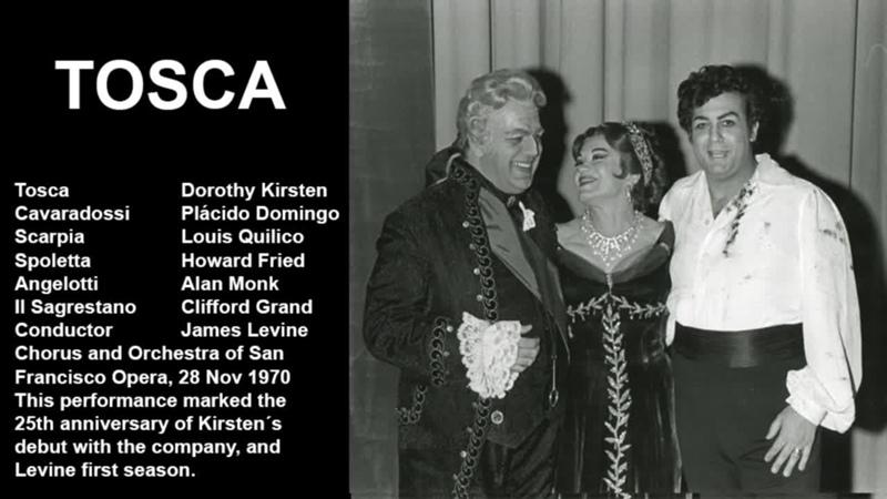 Tosca - Placido Domingo, Kirsten Dorothy, Louis Quilico, James Levine SFO 1970
