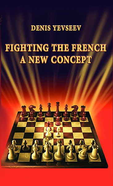 Denis Yevseev_Fighting the French: A New Concept  PDF RsE7xlTdu_Y