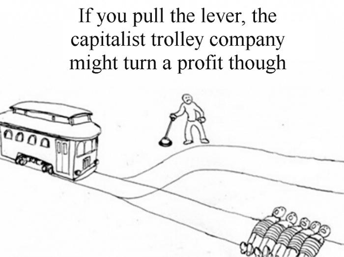 Перевод: Если Вы переведёте стрелку то капиталистическая трамвайная компания может получить от этого прибыль
