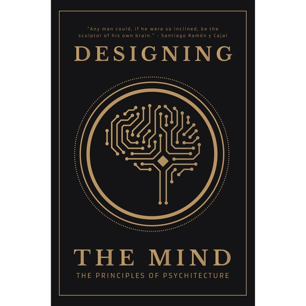 Designing the Mind  The Princip - Designing the Mind