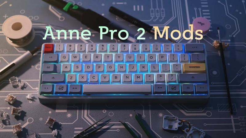 Anne Pro 2 Mods! Halo Clear Switches Aluminum Case XDA Godspeed Keycaps