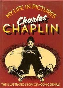 Чарли Чаплин. Жизнь в фотографиях