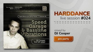 Hard Dance pre party: SPEED GARAGE & BASSLINE VIBRATION DJ Cooper reissued Live set 2007