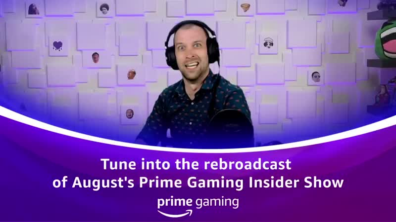 Join us for the rebroadcast of August's PrimeGamingInsider show today