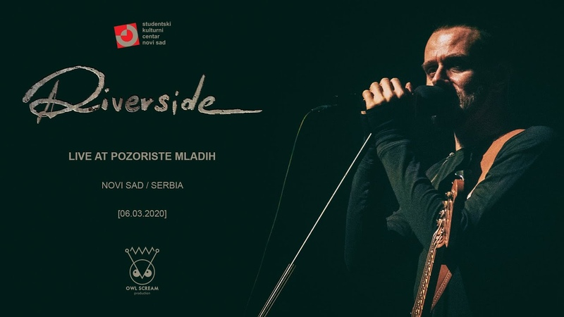 Riverside live at Pozoriste Mladih official aftermovie Novi Sad 06 03 2020