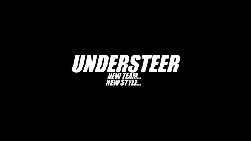 UNDERSTEER Новая команда