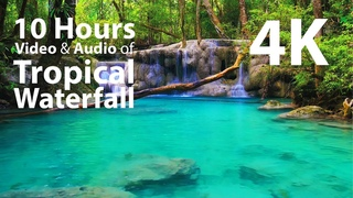 4K UHD 10 hours - Tropical Waterfall - mindfulness, ambience, relaxing, meditation, nature