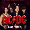EASY DIZZY - официальный трибьют AC/DC в России