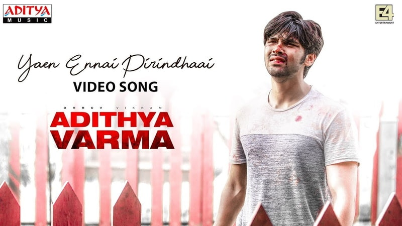 Yaen Ennai Pirindhaai Video Song   Adithya Varma Songs  Dhruv Vikram,Banita Sandhu Gireesaaya Radhan