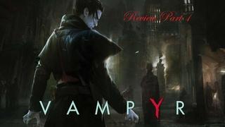 Vampyr   Вампир  Прохождение   Часть первая