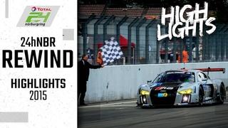 Knapper Zieleinlauf bei Audi-Sieg | 24h-Rennen Nürburgring Rewind | Highlights 2015