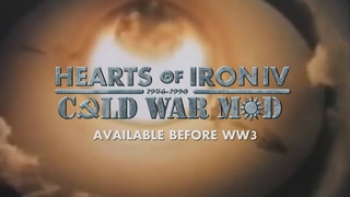 Hearts of Iron IV: Cold War Mod Announcement Trailer