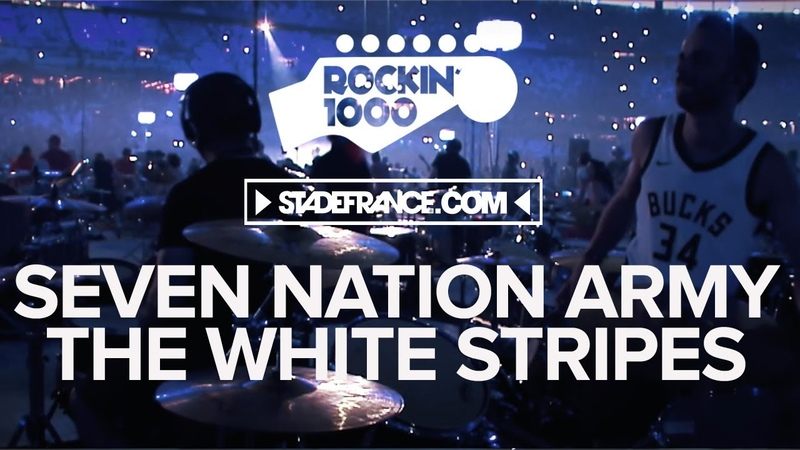 Seven Nation Army Rockin'1000 That's Live Official