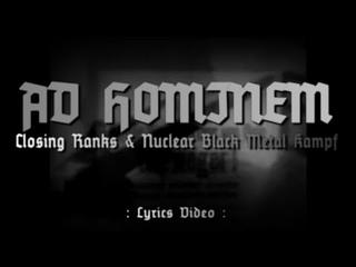 Ad Hominem - Closing Ranks / Nuclear Black Metal Kampf (Lyrics Video) - Black Metal (France)