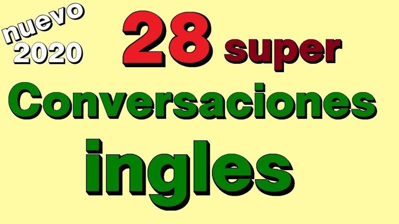 Aprender ingles 28 Conversaciones en ingles para principiantes 28 Dialogos simples