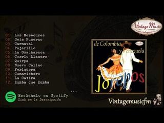 Joropos. Colombia y Venezuela. Colección iLatina #18 (Full Album/Album Completo)