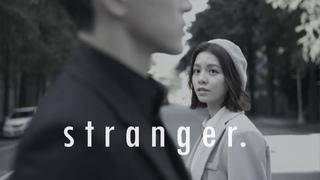 [FMV] Xiao'en x Aoran/Tianxing || Stranger (18+)